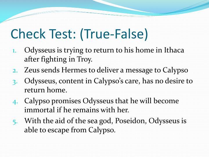 Check Test: (True-False)