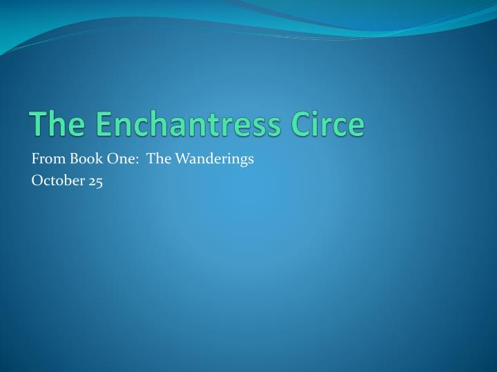 The Enchantress Circe