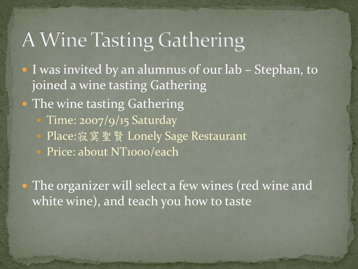 A wine tasting gathering1