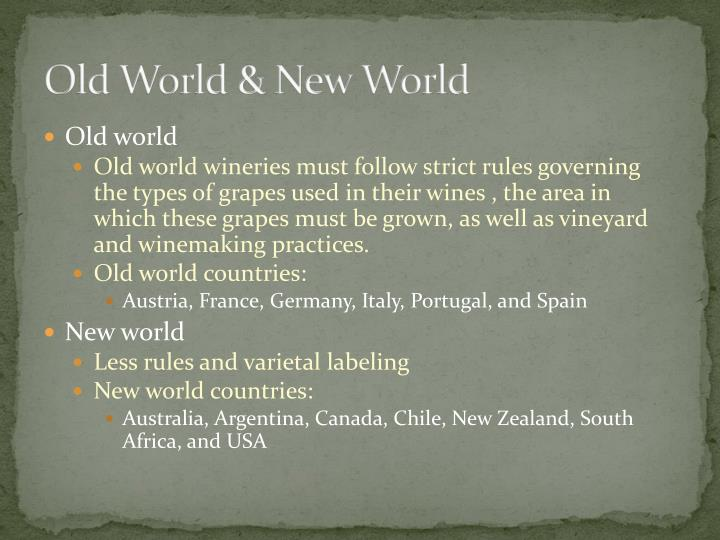 Old World & New World