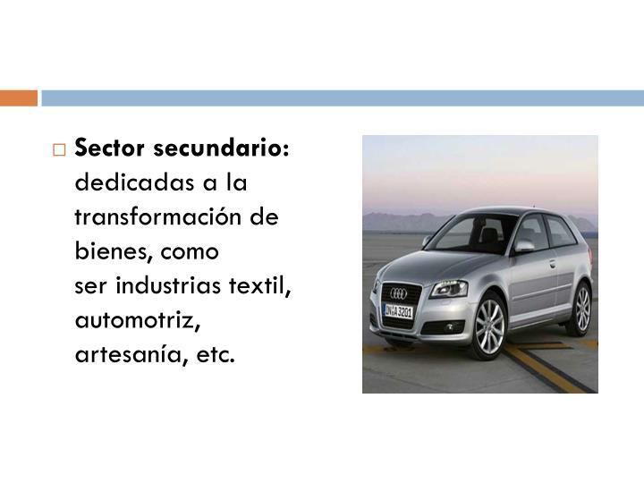 Sector secundario: