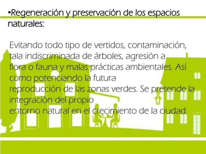 Regeneración y preservación de los espacios naturales: