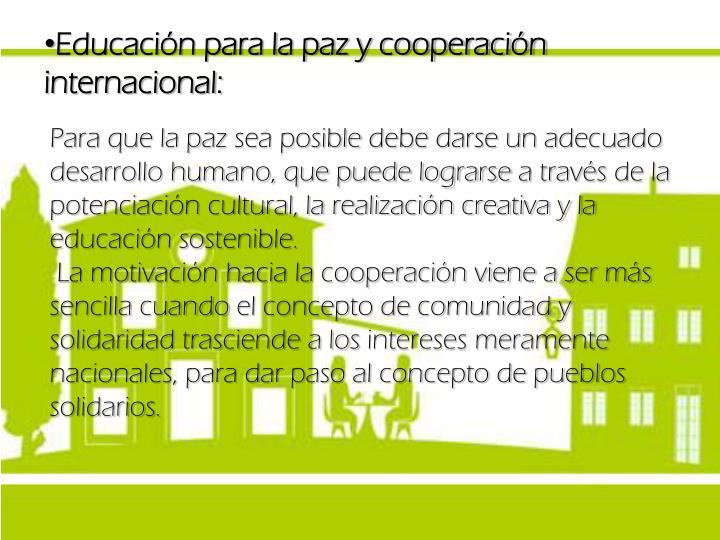 Educación para la paz y cooperación internacional: