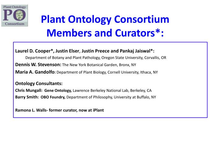 Plant Ontology Consortium Members and Curators*