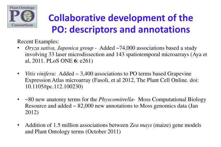 Collaborative development of the PO: descriptors and annotations