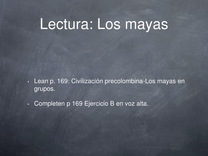 Lectura: Los mayas