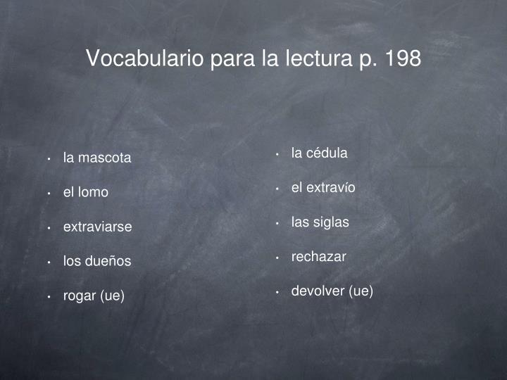 Vocabulario para la lectura p. 198