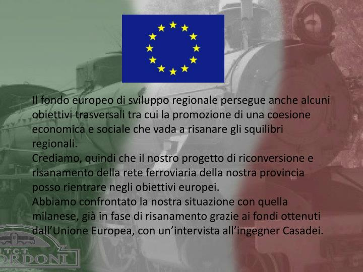 Il fondo europeo di sviluppo regionale persegue