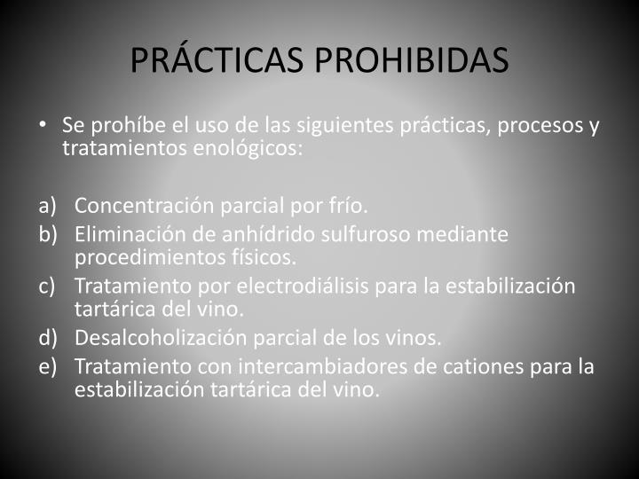 PRÁCTICAS PROHIBIDAS