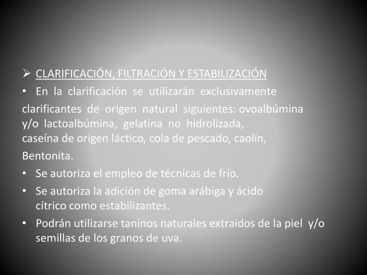 CLARIFICACIÓN,FILTRACIÓNYESTABILIZACIÓN