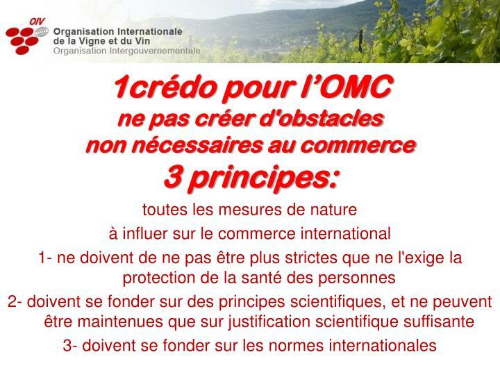 1crédo pour l'OMC