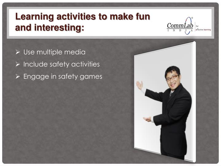 Learning activities to make fun