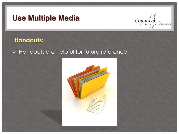 Use Multiple Media