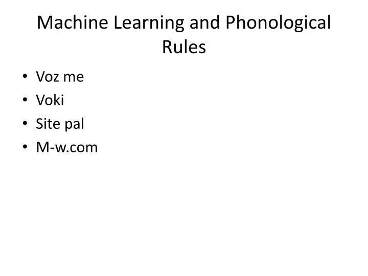 Machine Learning and Phonological Rules