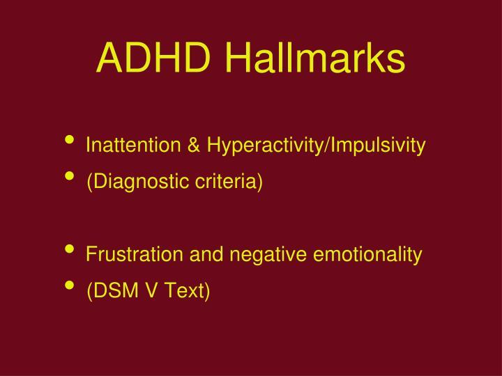 ADHD Hallmarks