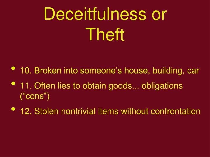 Deceitfulness or Theft