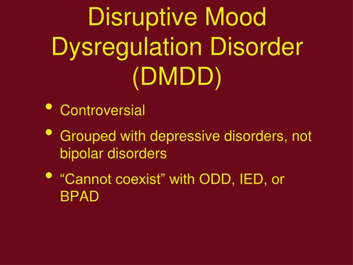 Disruptive Mood Dysregulation Disorder (DMDD)