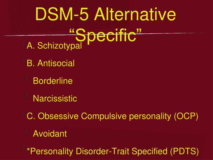 "DSM-5 Alternative ""Specific"""