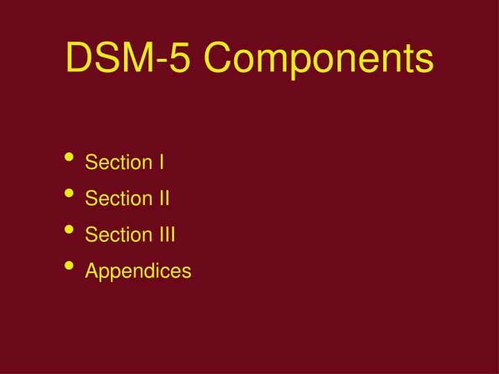 DSM-5 Components