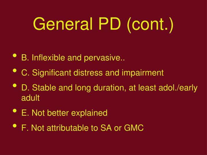General PD (cont.)