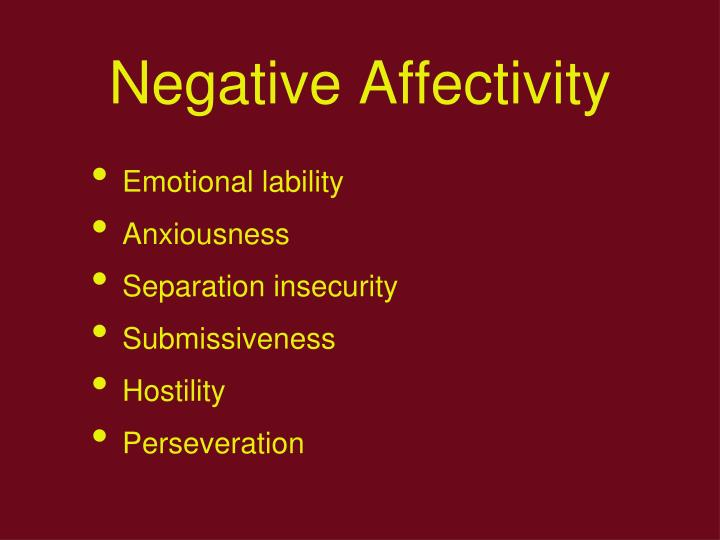 Negative Affectivity