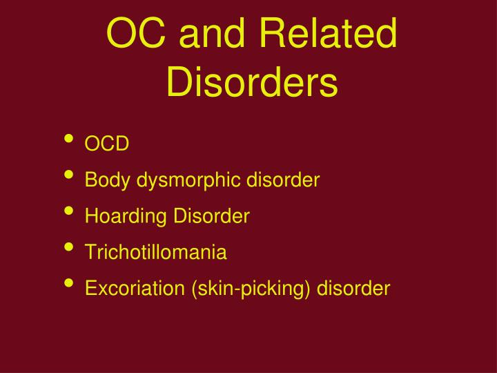 OC and Related Disorders