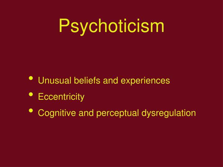 Psychoticism