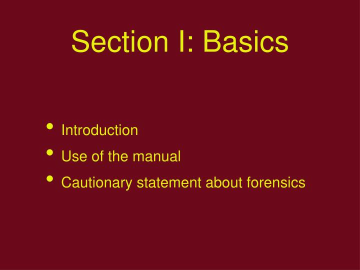 Section I: Basics