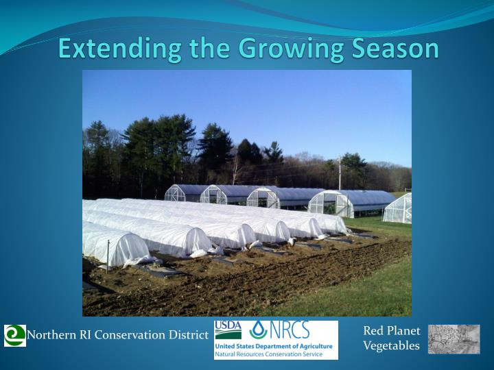 Extending the Growing Season