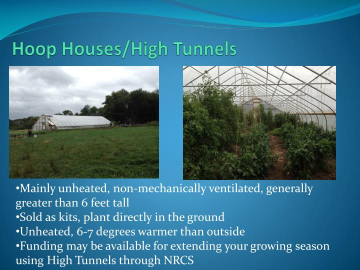 Hoop Houses/High Tunnels