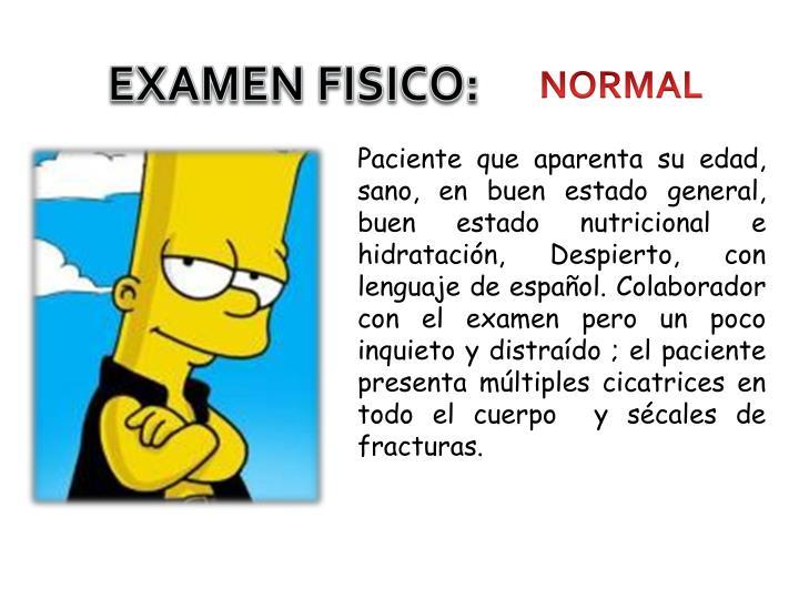 EXAMEN FISICO: