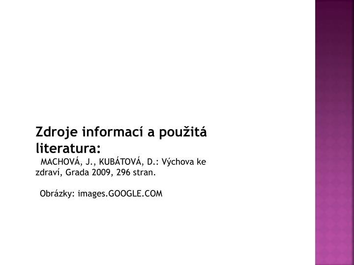 Zdroje informací a použitá