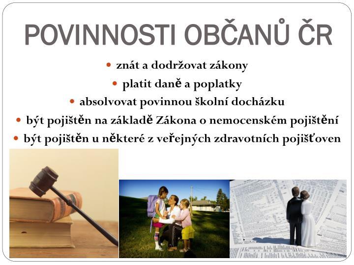 POVINNOSTI OBČANŮ ČR