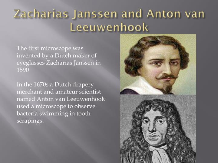 Zacharias Janssen and Anton van