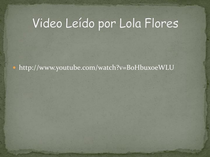 Video Leído por Lola Flores