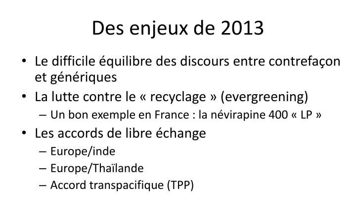 Des enjeux de 2013