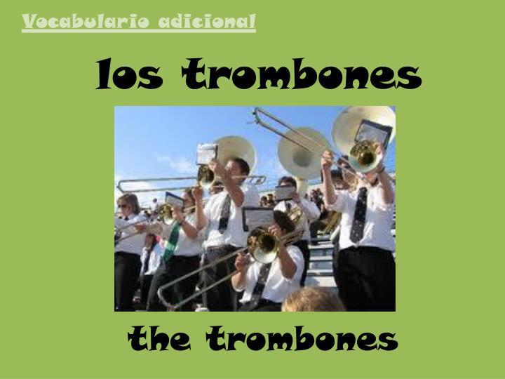 los trombones