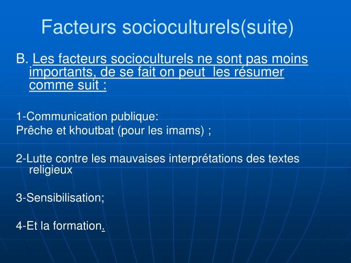 Facteurs socioculturels(suite)
