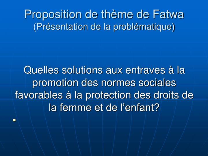 Proposition de thème de Fatwa