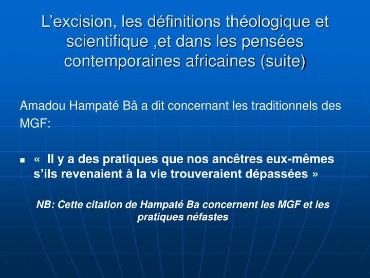L'excision, les définitions théologique et scientifique ,et dans les pensées contemporaines africaines (suite)
