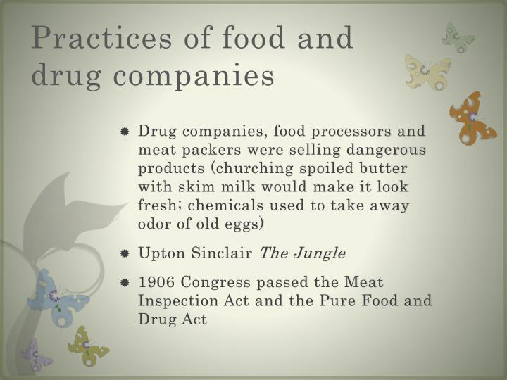 Practices of food and drug companies