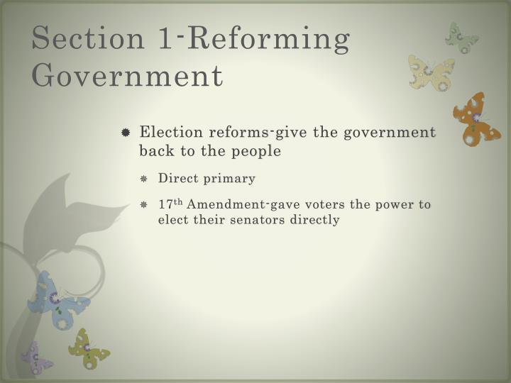 Section 1-Reforming Government