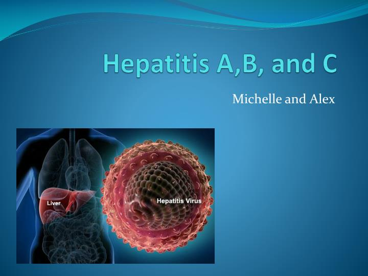 Hepatitis a b and c