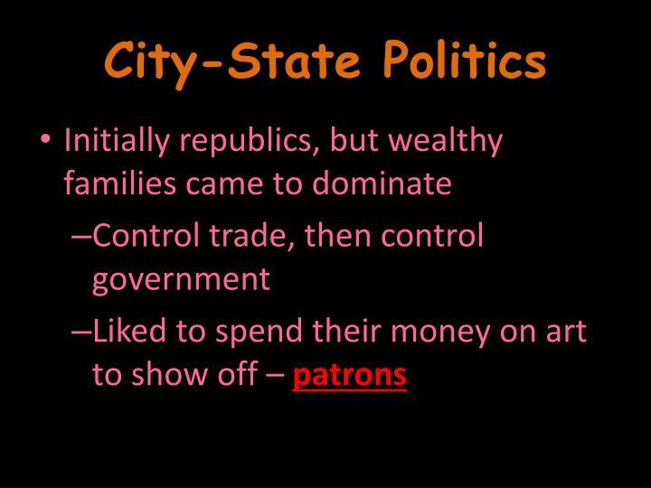 City-State Politics