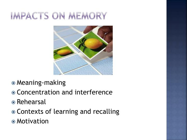 Impacts on memory