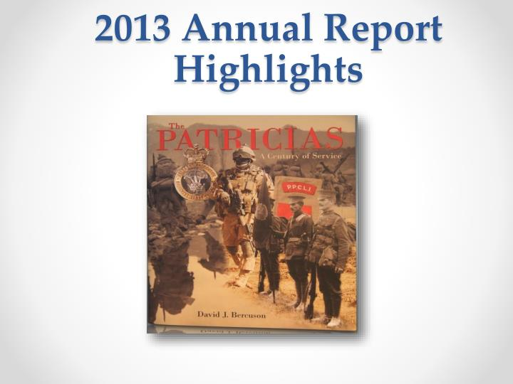 2013 Annual Report Highlights