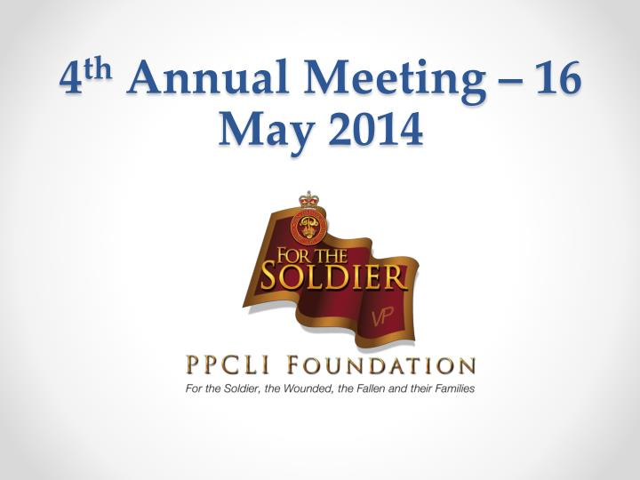 4 th annual meeting 16 may 2014