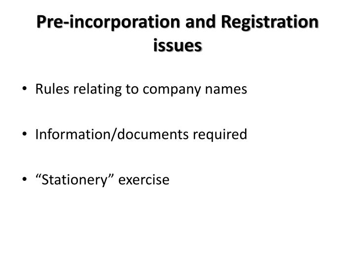 Pre-incorporation and Registration issues
