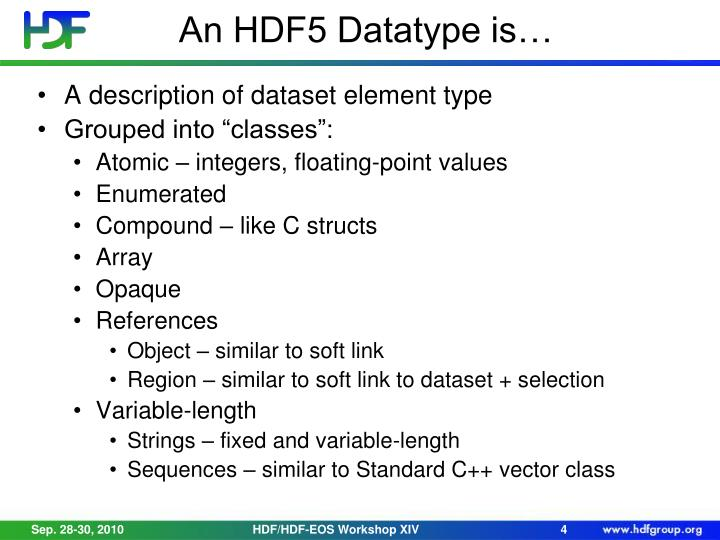 An HDF5 Datatype is…