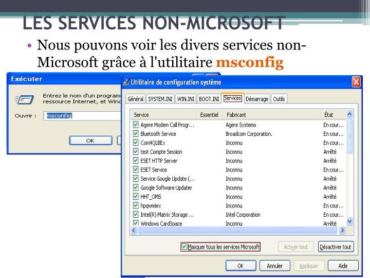 Nous pouvons voir les divers services non-Microsoft grce  l'utilitaire